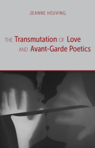 the-transmutation-of-love-and-avant-garde-poetics