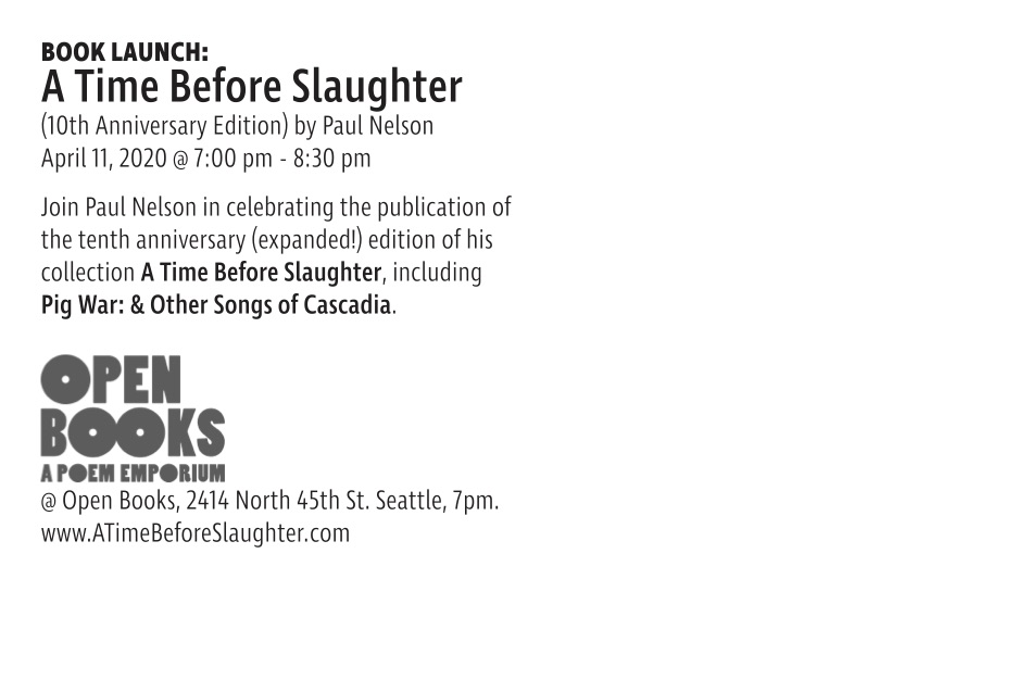 A Time Before Slaughter/Pig War: & Other Songs of Cascadia