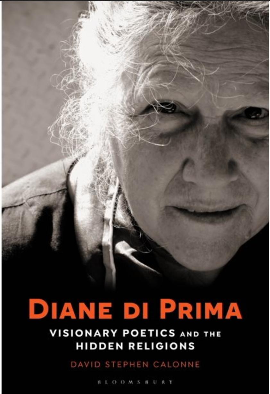 David Stephen Calonne: Diane di Prima Visionary Poetics & The Hidden Religions