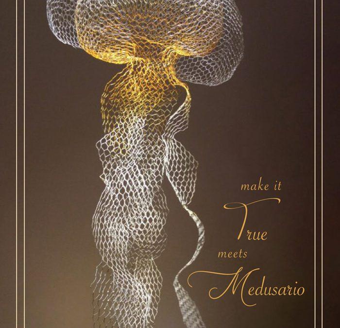 Make it True Meets Medusario